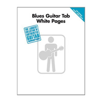 Blues Guitar Tab White Pages Songbook